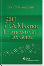 U.S. Master Estate and Gift Tax Guide (2013) (Cch U.s. Master Series)