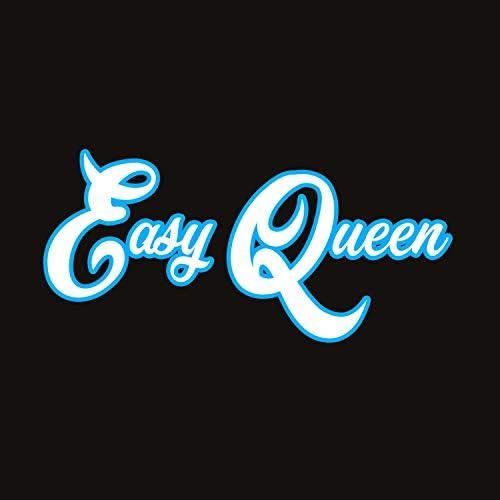 Easy Queen