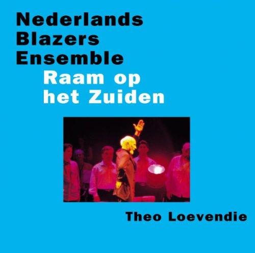Nederlands Blazers Ensemble - Raam Op Het Zuiden