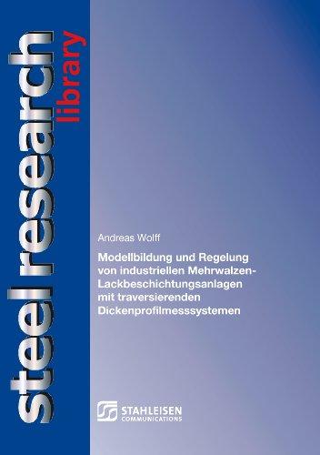 Modellbildung und Regelung von industriellen Mehrwalzen-Lackbeschichtungsanlagen mit traversierenden Dickenprofilmesssystemen.