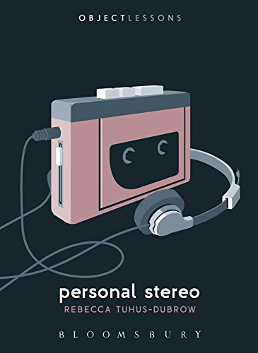 Personal Stereo (Object Lessons) (English Edition)