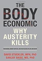 The Body Economic: Why Austerity Kills