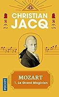 Mozart 1: Le Grand Magicien