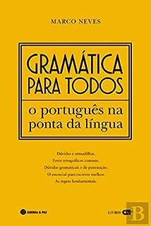 Gramática para todos O Português na ponta da língua (Portuguese Edition)