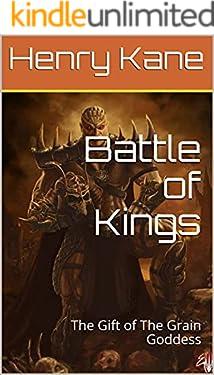 Battle of Kings: The Gift of The Grain Goddess