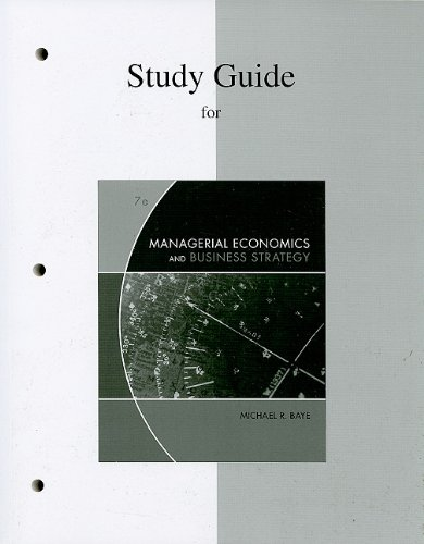 Study Guide to accompany Managerial Economics & Business...