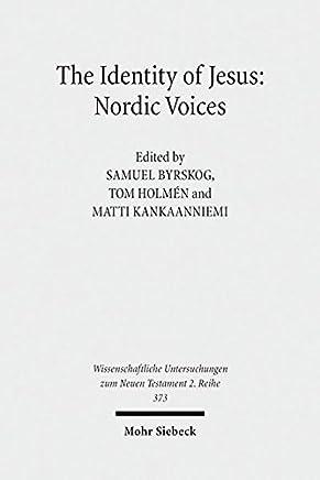The Identity of Jesus: Nordic Voices