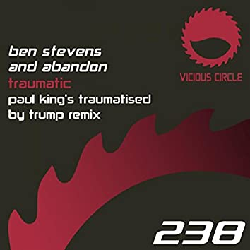 Traumatic (Paul King Remix)