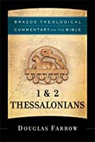 1 & 2 Thessalonians (Brazos Theological Commentary on the Bible)