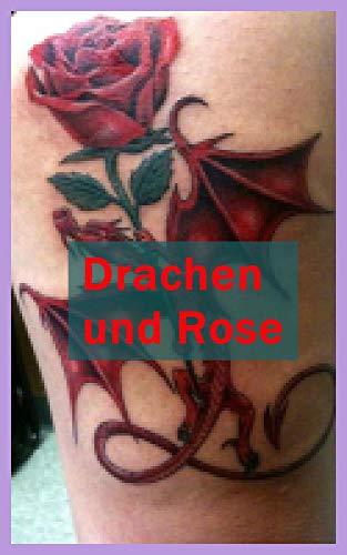 Drachen und Rose (English Edition)