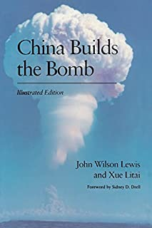 China Builds the Bomb (Studies in Intl Security and Arm Control)