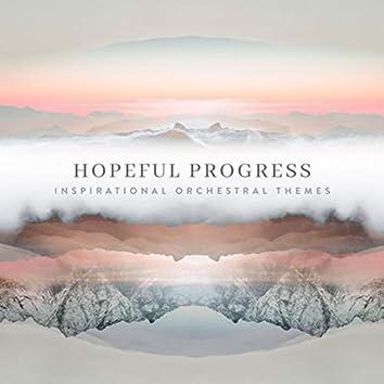 Hopeful Progress - Inspirational Orchestral Themes