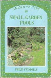 Small-Garden Pools (Garden Matters) 0706370287 Book Cover