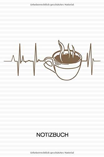 NOTIZBUCH: Kaffeeliebhaber Notizblock A5 LINIERT - Cappuccino Notizheft 120 Seiten Tagebuch - Kaffekränzchen Kaffeeliebe Kaffee Herzklopfen Geschenk für Kaffeeliebhaber Kaffeetrinker Kaffee Junkie