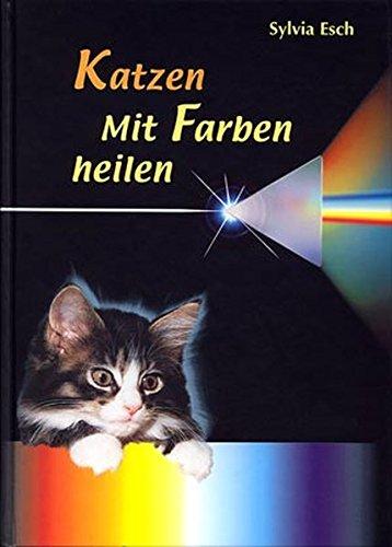 Katzen - Mit Farben heilen