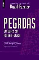 Pegadas: Em Busca dos Fósseis Futuros (Portuguese Edition)