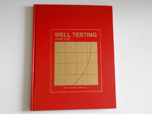 Well Testing (SPE textbook series)