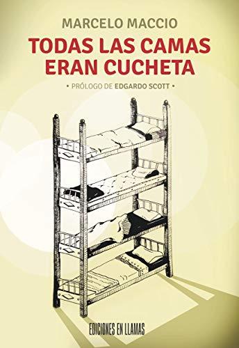 Todas las camas eran cucheta (Spanish Edition)