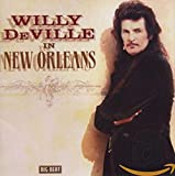 Deville,Willy: In New Orleans (Audio CD (Live))