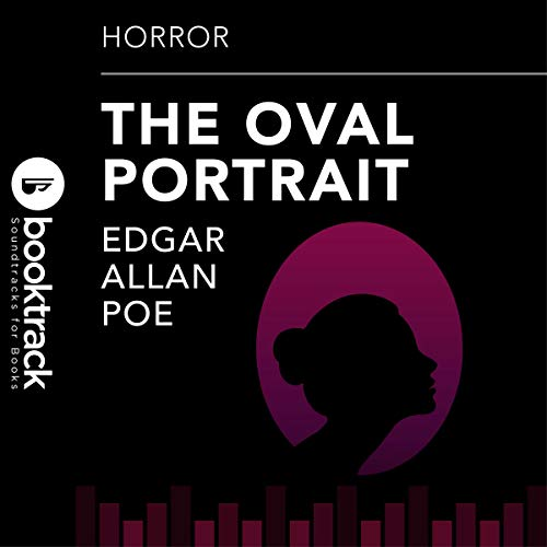 The Oval Portrait                   By:                                                                                                                                 Edgar Allan Poe                               Narrated by:                                                                                                                                 Sean Michael Hogan                      Length: 7 mins     Not rated yet     Overall 0.0