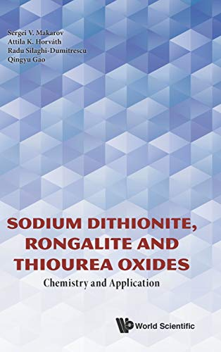 Sodium Dithionite, Rongalite and Thiourea Oxides: Chemistry and Application