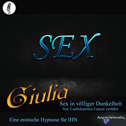 Sex in völliger Dunkelheit - von 2 unbekannten Frauen verführt Titelbild