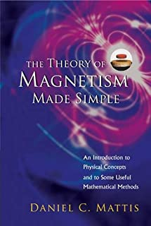 The Theory of Magnetism Made Simple:An Introduction To Physical Concepts And To Some Useful