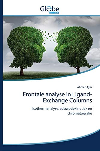 Frontale analyse in Ligand-Exchange Columns: Isothermanalyse, adsorptiekinetiek en chromatografie