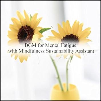 BGM For Mental Fatigue