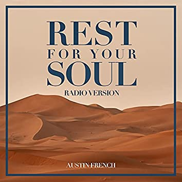 Rest For Your Soul [Radio Edit]