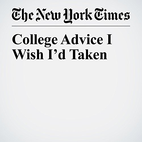 College Advice I Wish I'd Taken copertina