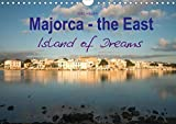 Majorca - the East Island of Dreams (Wall Calendar 2020 DIN A4 Landscape): Majorca - the East Island of Dreams (Monthly calendar, 14 pages ) (Calvendo Places)