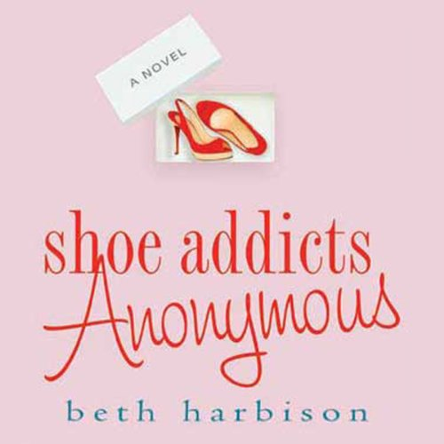 Shoe Addicts Anonymous audiobook cover art
