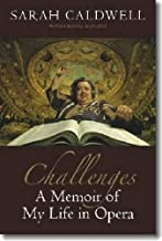 Challenges: A Memoir of My Life in Opera