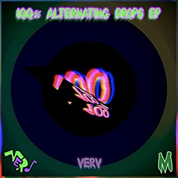 100% Alternating Drops - EP