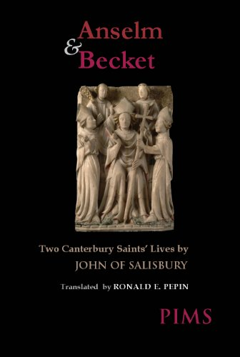 Anselm and Becket: Two Canterbury Saints' Lives (Mediaeval Sources in Translation)