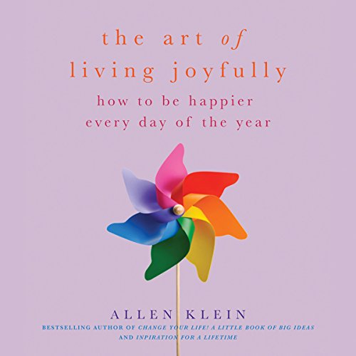 The Art of Living Joyfully audiobook cover art