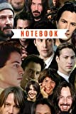 Keanu Reeves Notebook and Journal Perfect for Birthday gifts and Fan club members: perfectly Lined journal with 110 pages , 6x9 inches