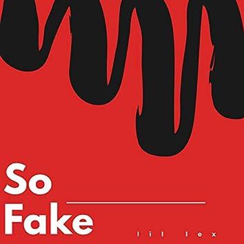 So Fake
