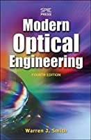 Modern Optical Engineering: The Design of Opitical Systems