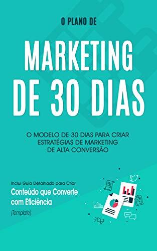 MARKETING DE CONTEÚDO: Como criar um plano de marketing de conteúdo de alta conversão para levar o seu negócio apara o próximo nível