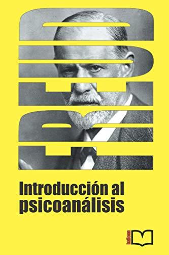 Introducción al psicoanálisis (Spanish Edition)