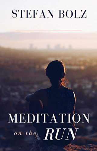 Meditation on the Run: The One-Minute Meditation Handbook (English Edition)
