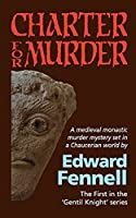 Charter for Murder: The First in the 'Gentil Knight' series (The Gentil Knight)