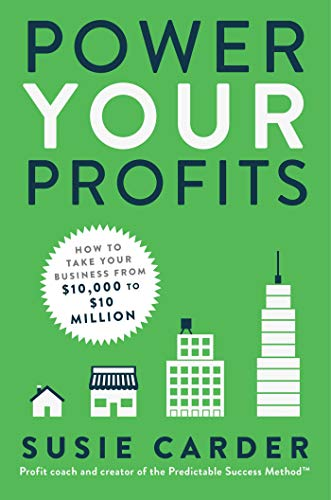 Real Estate Investing Books! - Power Your Profits: How to Take Your Business from $10,000 to $10,000,000