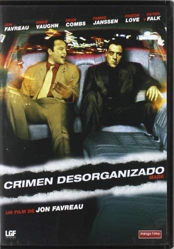 Crimen desorganizado / Made