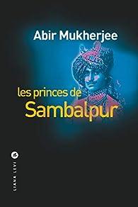 Les Princes de Sambalpur par Mukherjee