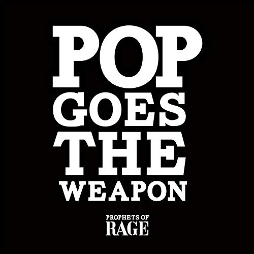 Pop Goes The Weapon [Explicit]