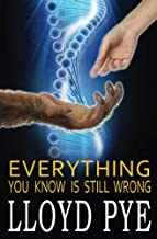 Everything You Know Is STILL Wrong: Revised Edition
