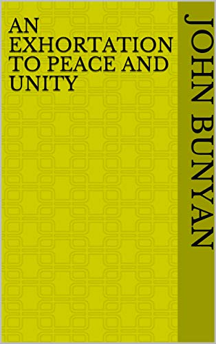 An Exhortation to Peace and Unity (English Edition)